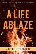 A Life Ablaze Book