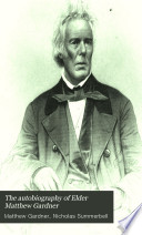 The Autobiography Of Elder Matthew Gardner