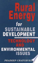 Rural Energy for Sustainable Development Technology and Environmental Issues Book