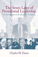 The Seven Laws of Presidential Leadership