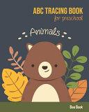 Animals ABC Tracing Book For Preschool