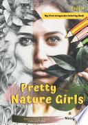 Pretty Nature Girls Grayscale Coloring Book 1