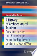 A History Of Archaeological Tourism