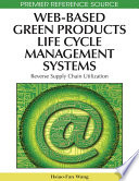Web Based Green Products Life Cycle Management Systems  Reverse Supply Chain Utilization Book