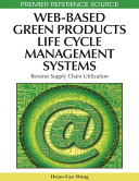 Web-Based Green Products Life Cycle Management Systems: Reverse Supply Chain Utilization Pdf/ePub eBook