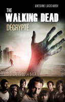 The Walking Dead décrypté