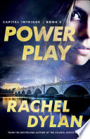 Power Play  Capital Intrigue Book  3