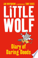 Little Wolf   s Diary of Daring Deeds