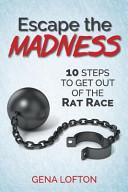 Escape The Madness