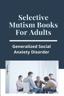 Selective Mutism Books For Adults