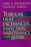 Tubular Heat Exchanger Inspection, Maintenance, and Repair
