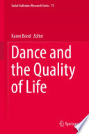 """Dance and the Quality of Life"" by Karen Bond"