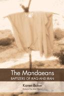 The Mandaeans Baptizers of Iraq and Iran