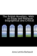 The British Novelists With An Essay And Prefaces Biographical And Critical