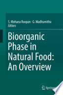 Bioorganic Phase in Natural Food  An Overview