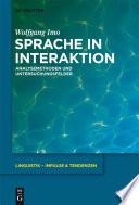 Sprache in Interaktion  : Analysemethoden und Untersuchungsfelder