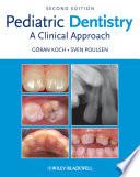 """Pediatric Dentistry: A Clinical Approach"" by Goran Koch, Sven Poulsen"