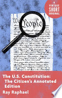 The U S  Constitution  The Citizen s Annotated Edition