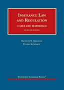 Insurance Law and Regulation  Cases and Materials