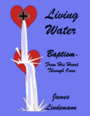 Living Waters: Baptism - From His Heart Through Ours Pdf/ePub eBook