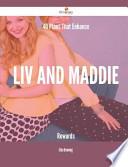 40 Plans That Enhance LIV and Maddie Rewards