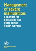 Management of Severe Malnutrition