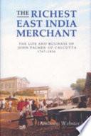 The Richest East India Merchant