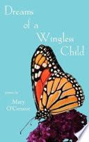 Dreams of a Wingless Child