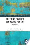 Queering Families  Schooling Publics