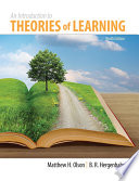 """Introduction to Theories of Learning: Ninth Edition"" by Matthew H. Olson"