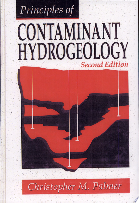 Principles of Contaminant Hydrogeology  Second Edition