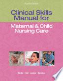 Clinical Skills Manual For Maternal Child Nursing Care PDF