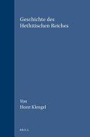 Geschichte des Hethitischen Reiches