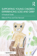 Supporting Young Children Experiencing Loss and Grief Book PDF