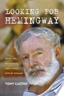 Looking For Hemingway