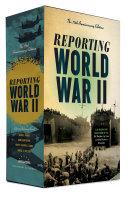 Reporting World War II: the 75th Anniversary Edition 2C BOX SET