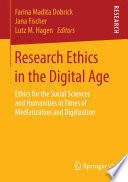 Research Ethics in the Digital Age Book