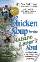 Chicken Soup For The Nature Lover S Soul