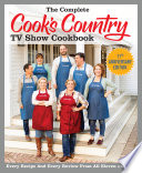 The Complete Cook s Country TV Show Cookbook Season 11 Book PDF
