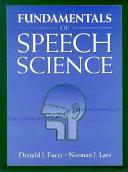 Fundamentals of Speech Science