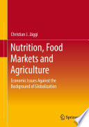 Nutrition  Food Markets and Agriculture Book
