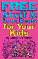 Free Stuff and Good Deals for Your Kids