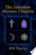 The Substitute Mormon Chaplain