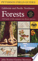 A Field Guide to California and Pacific Northwest Forests by John C. Kricher PDF