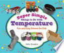 Super Simple Things to Do with Temperature