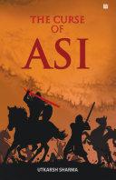 The Curse of Asi