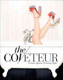 Coveteur, The:Private Spaces, Personal Style