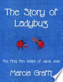 The Story Of Ladybug PDF