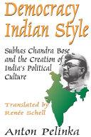 Democracy Indian Style