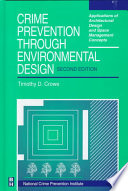 """""""Crime Prevention Through Environmental Design"""" by Timothy Crowe, National Crime Prevention Institute (University of Louisville), NCPI"""